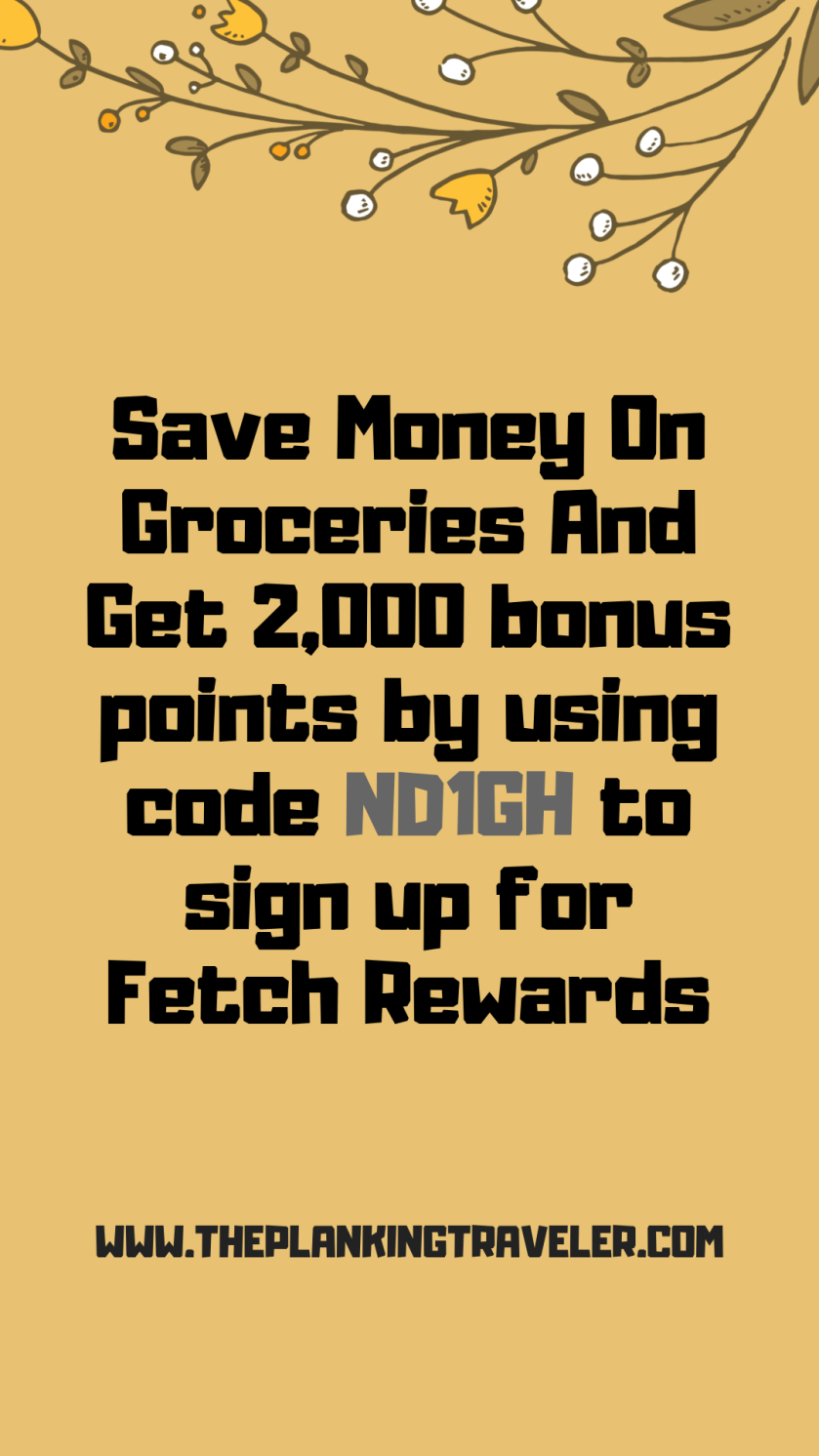 Save Money On Groceries And Get 2,000 bonus points by using code ND1GH to sign up for Fetch Rewards