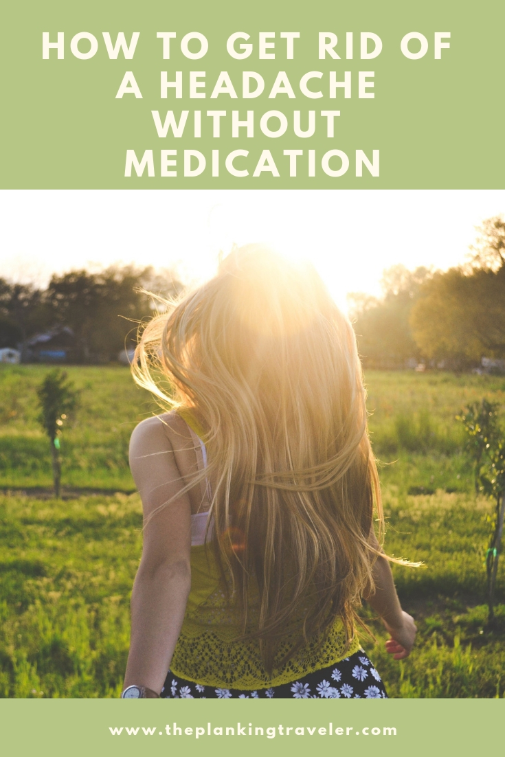 how to get rid of a headache without medication