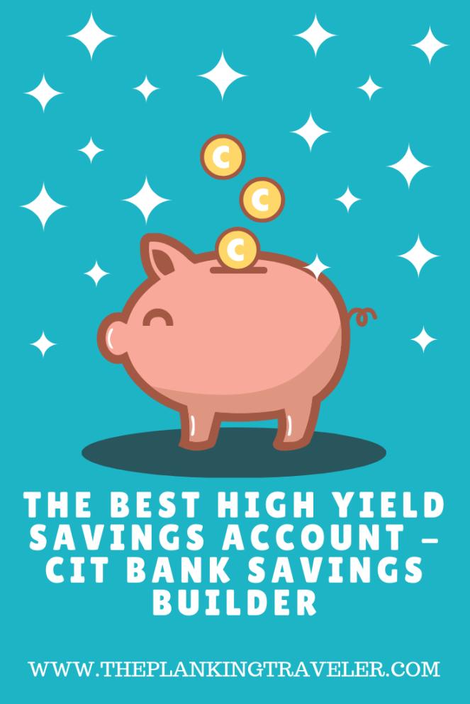 The Best High Yield Savings Account - CIT Bank Savings Builder