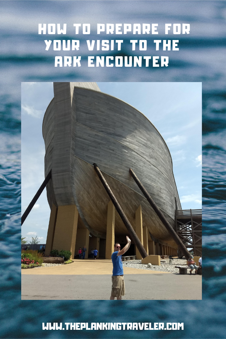 the ark enounter - how to plan for your visit