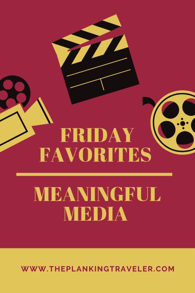 friday favorites Meaningful Media