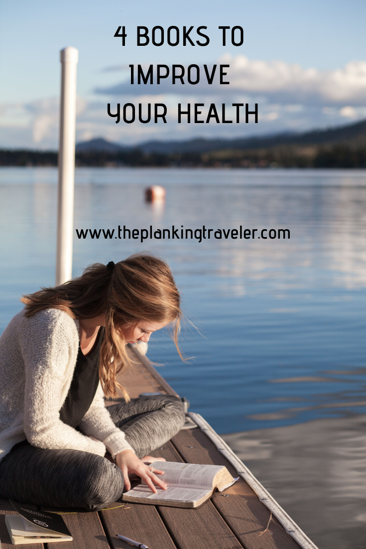 4 BOOKS TO IMPROVE YOUR HEALTH