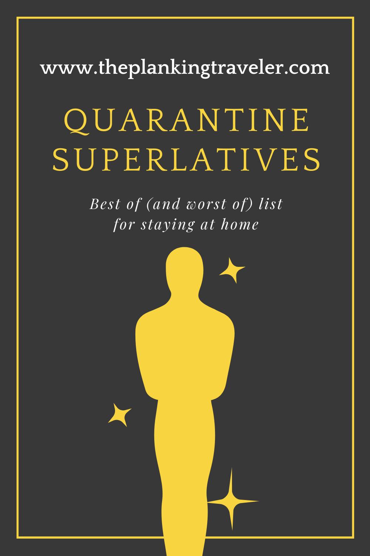 quarantine superlatives